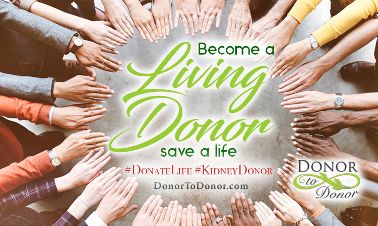 DtD Become a Living Donor 2017 Donor to Donor.jpg