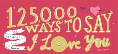 125-000-ways-to-say-i-love-you-9781501198601_lg.jpg