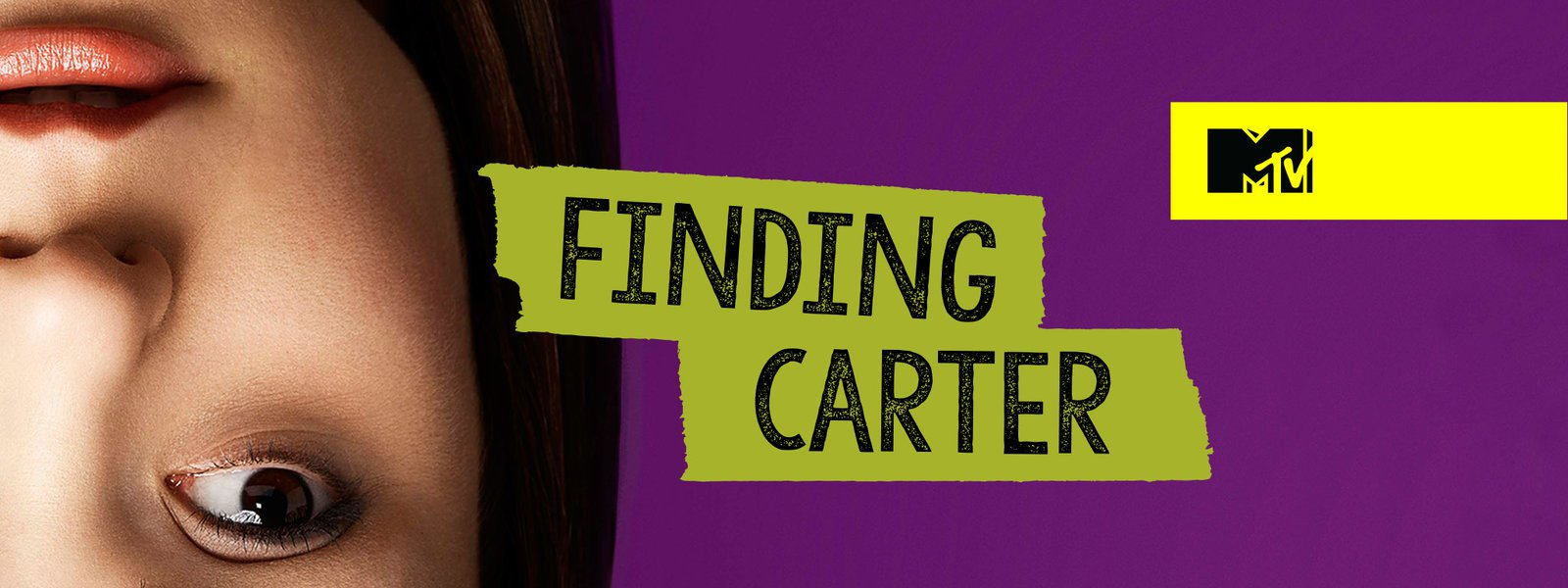 "MTV ""Finding Carter"" - The Frontier ""Paradigm""    Shenna ""Take Your Time""    Austin Bello ""Go For Golden Days"""