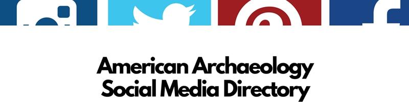 American Archaeology Social Media Directory Menu