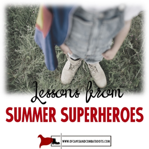Lessons from Summer Superheroes
