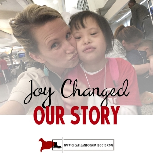 Joy Changed Our Story