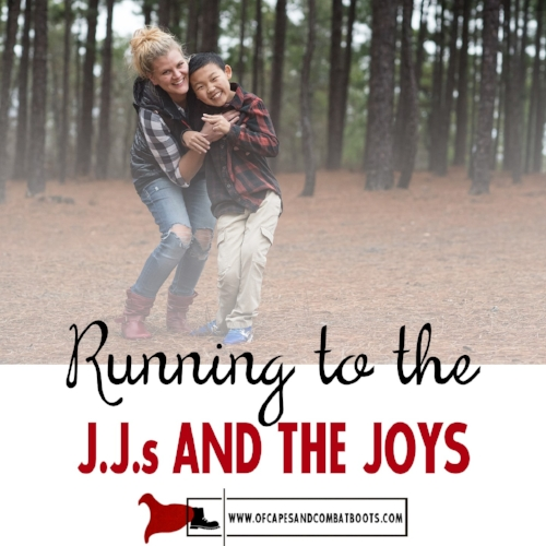 Running to the J.J.s and the Joys