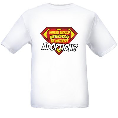 Where Would Metropolis Be Without Adoption?