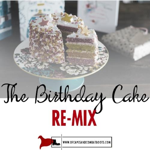 The Birthday Cake Re-Mix