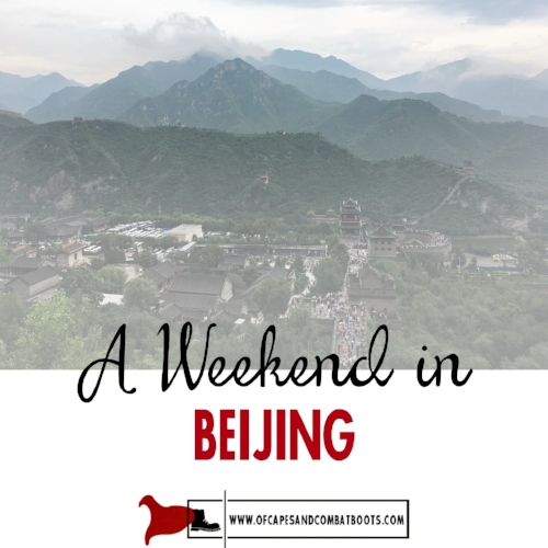 A Weekend in Beijing