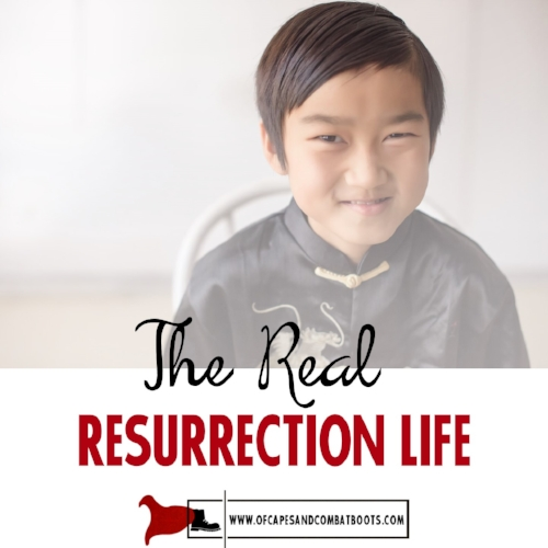 The Real Resurrection Life
