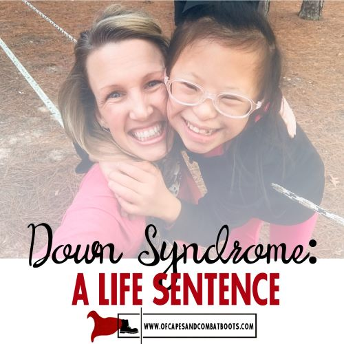 Down Syndrome: A Life Sentence
