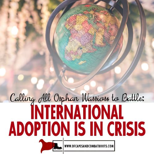 International Adoption is in Crisis