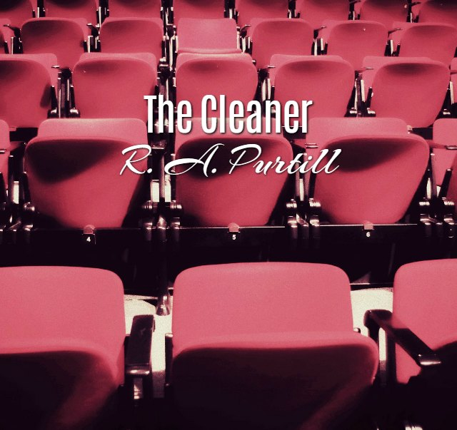 'The Cleaner' by R. A. Purtill