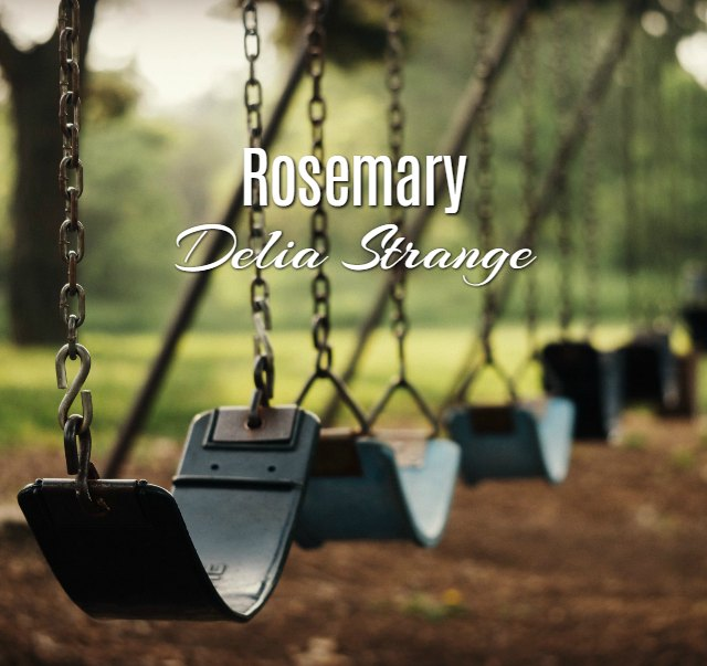 'Rosemary' by Delia Strange