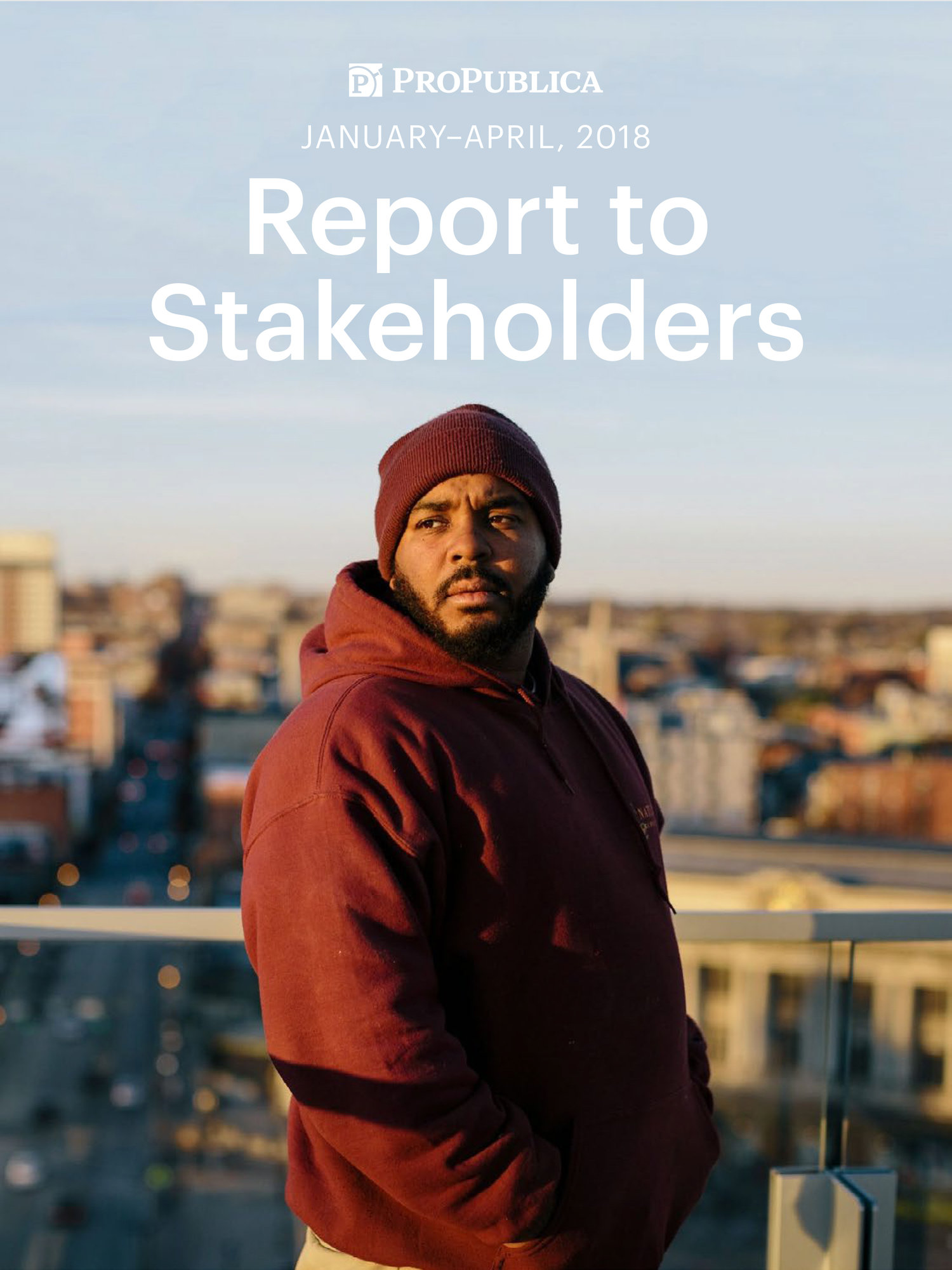 ProPublica | Quarterly stakeholder reports