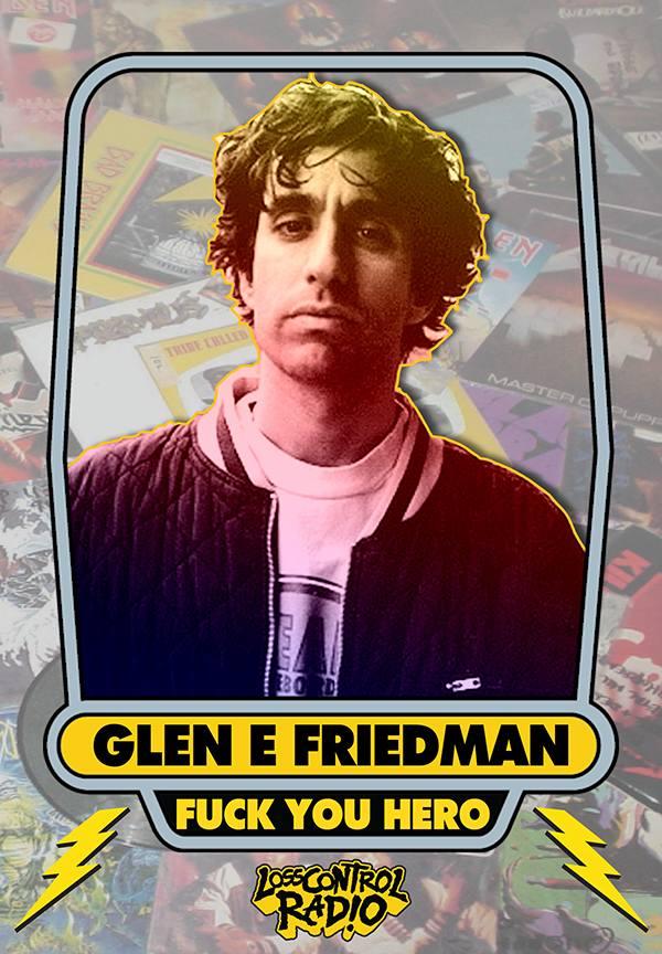Glen E Friedman