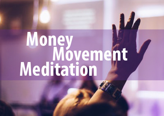 Money-Movement-Meditation-IMG.jpg