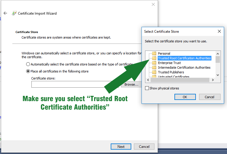 "You MUST select ""Trusted Root Certificate Authorities.""  Double check it!"