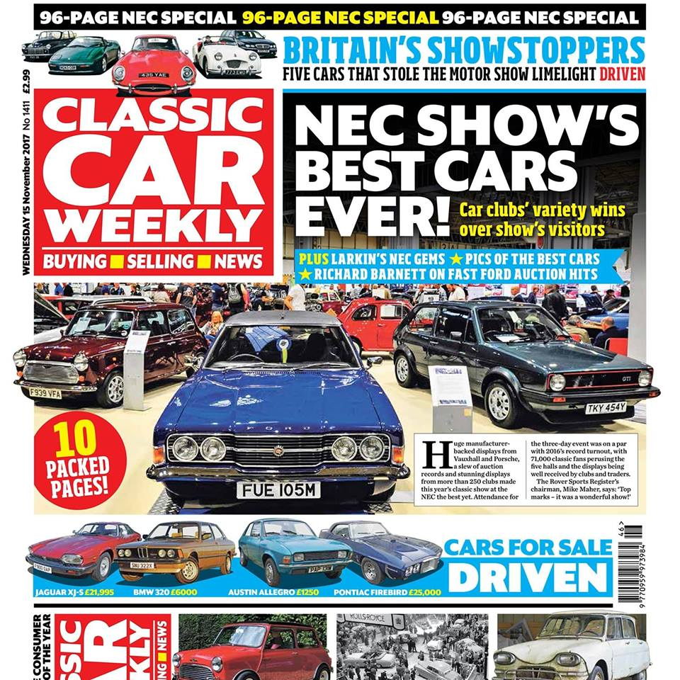 Have you picked up our 96-page NEC show special issue of Classic Car Weekly yet? Here's what to look forward to:  10 pages of the best cars from the  Lancaster Insurance Classic Motor Show, with Discovery  - including the classics that we wanted to take home, Nick Larkin's hidden gems at the NEC, the big stories from the show's auction, the stories behind the Sporting Bears' Dream Rides... and a sneak preview of Wheeler Dealers' next series!  Five of Britain's greatest show-stoppers driven - behind the wheel of the Morris Minor, Triumph TR2, Jaguar E-type, Lotus Elan M100 and Rover 75  15 stunning motor show stars that we wish had made it into production  Ford Cortina MkI buying tips - how to pick up the motor show star of 1962 for less than you think  The Way We Were motor show special - six pages of car nostalgia from Earls Court  ALL of October's auction results - 282 of the latest classic car prices from across the UK  Amazing Citroën heritage auction - how you can buy 65 of the French manufacturer's one-offs and prototypes  Loved the NEC and fancy going further afield? Don't miss our guide to the best of Europe's winter shows  PLUS all the latest news, auction updates, event listings, four more cars for sale driven and hundreds of classics looking for new owners in our classified ads - make sure you don't miss out on your CCW!