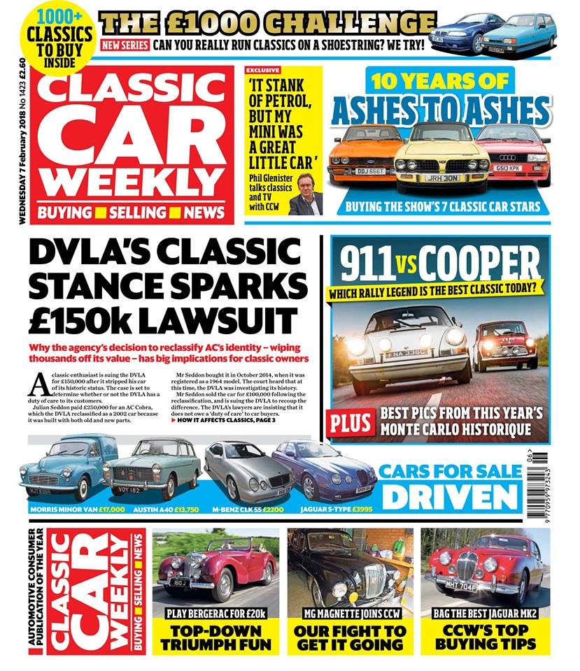 Why an AC Cobra owner's legal action against the DVLA could have big implications for classic owners  Mini Cooper S vs Porsche 911 - we take both of these rally-winning classics onto some of Britain's most challenging roads to find out which is best (and don't miss the best pics from the Monte Historique, too)  Happy 10th birthday, Ashes to Ashes! Philip Glenister - aka Gene Hunt, of course - talks classics and TV with CCW, and we look back at the 1980s cars that starred in the show  NEW TO CCW - We buy two very different sub-£1k classics, but which is going to prove the best motoring companion?  How much Jaguar Mk2 can you get for your money? Don't miss on the latest market advice and cars for sale  What to look for if you're thinking of buying a Triumph Roadster  Our Classics - the heartwarming story of the MG Magnette that's just joined CCW's pages  Can the Wheeler Dealers team nurse a very, er, dodgy Dodge back to health? The inside story of the latest episode  Fuzz Townshend on why TIG welding is now a force to be reckoned with in classic car restoration  PLUS all the latest news, auction updates, event details, four more classic cars for sale test-driven, some delightfully Northern 1950s nostalgia in The Way We Were and hundreds of great deals in our classified ads - make sure you don't miss out on your CCW!
