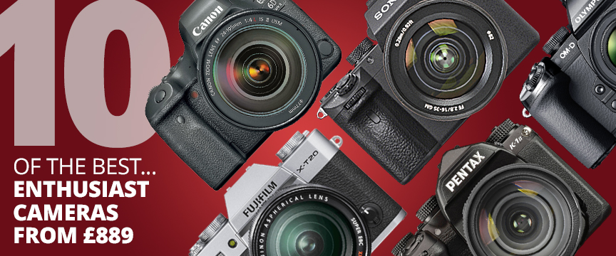 10 Best enthusiast cameras from £889 (READY).jpg