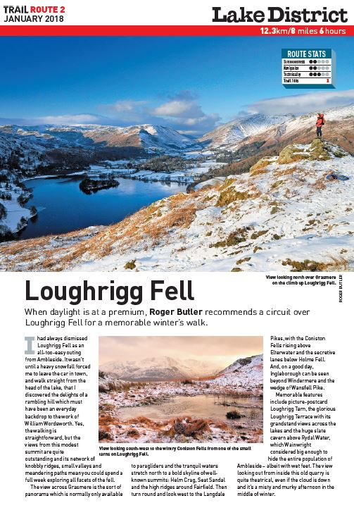 Fall in love with Loughrigg   You can walk from Ambleside and straight onto this classic Lakeland romp. Perfect for winter if you want to gain some serious ascent without going too high!  Total ascent: 853 metres