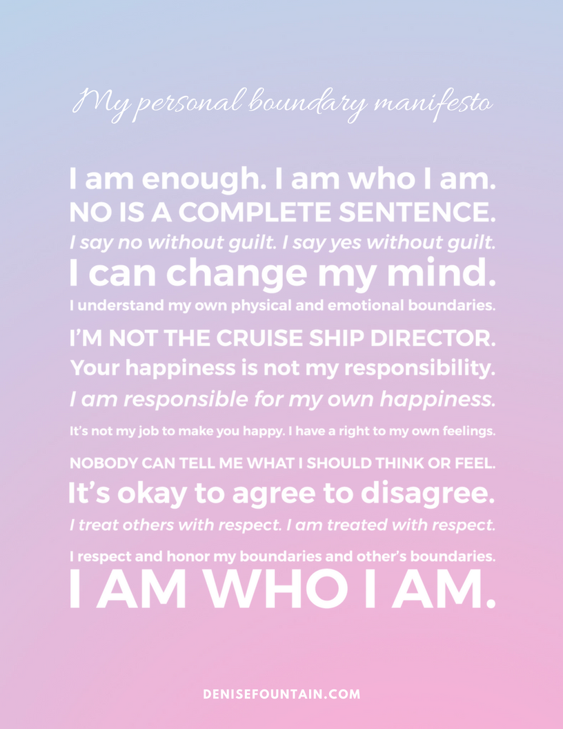 "Get ""My personal boundaries manifesto"" printable.  Sign up here and I'll send it to your inbox today!"