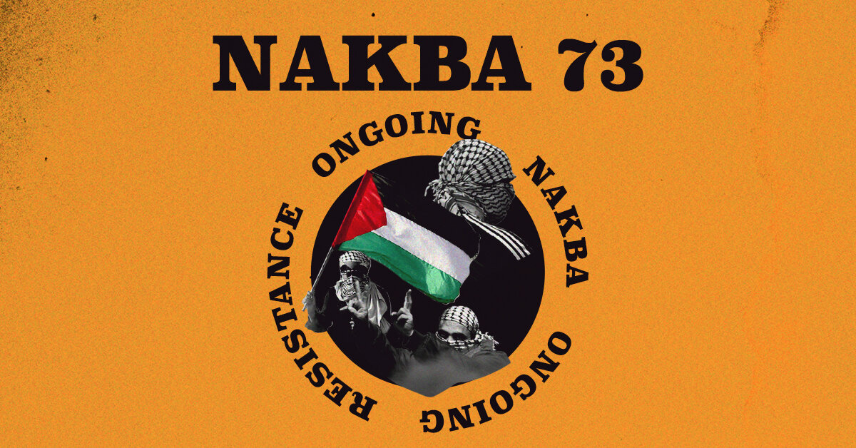 Joint Statement by Palestinians in North America on Nakba Day — Palestinian Youth Movement