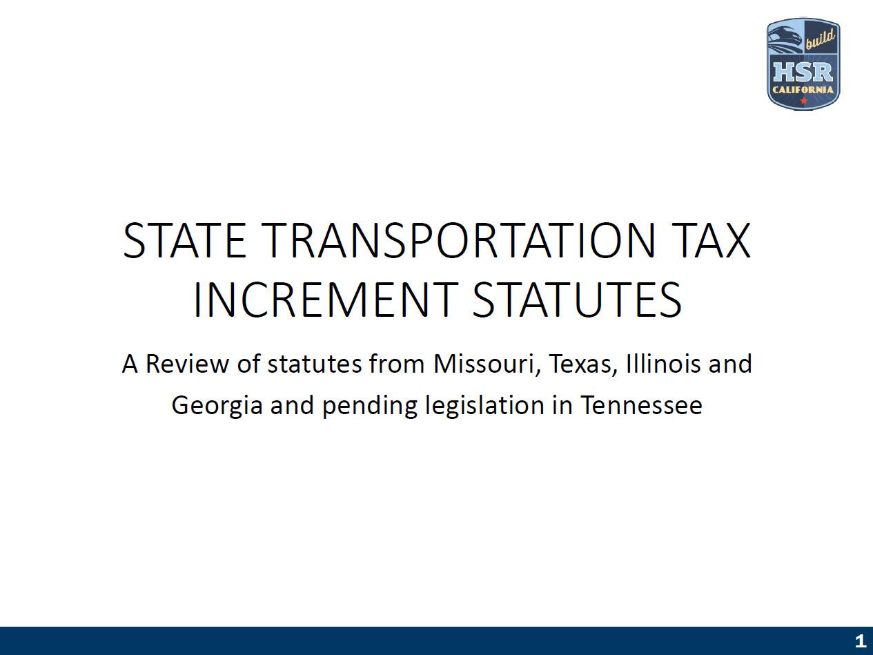National Financing Strategies: State Transportation Tax Increment Statutes