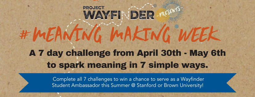 Project Wayfinder presentsMeaningMaking Week.png