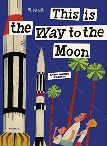"""This is the Way to the Moon"" Children's Book"