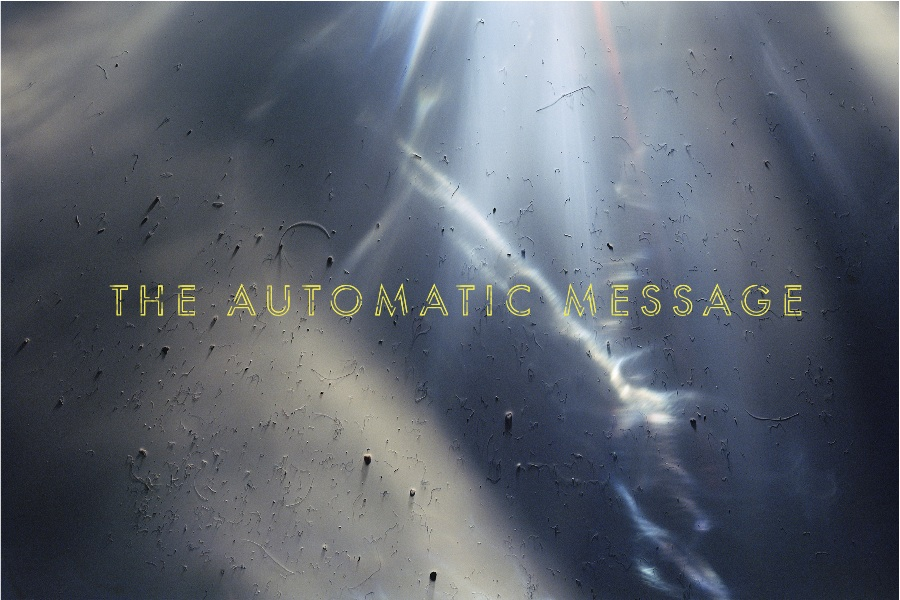 The Automatic Message