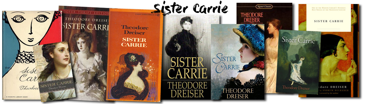 Book covers of Sister Carrie by Dreiser