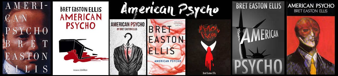 Book cover designs of American Psycho.