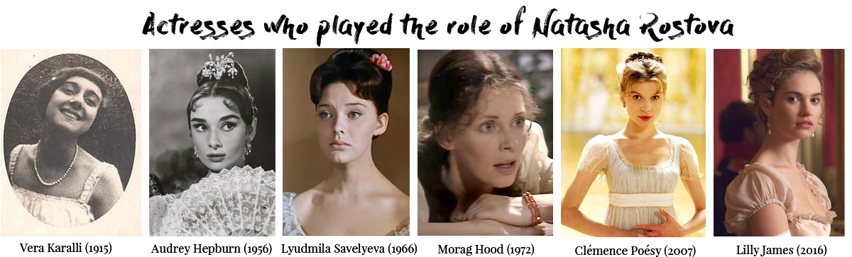 All actresses as Natasha Rostova in War and Peace.