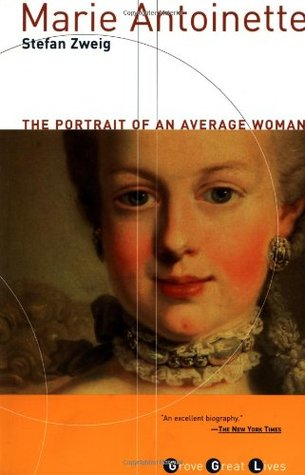 Marie Antoinette by Zweig
