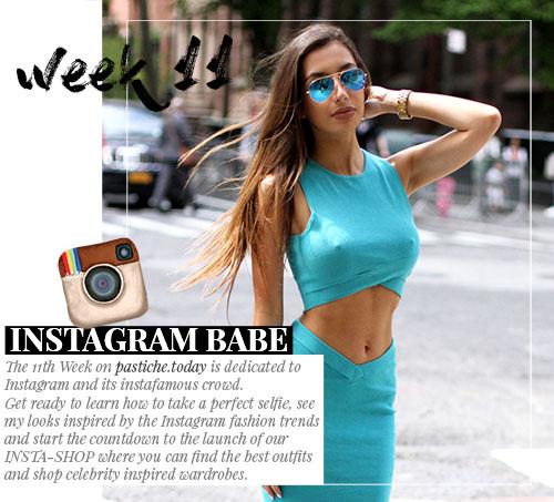 Week 11 - Instagram Babe  | May 2016