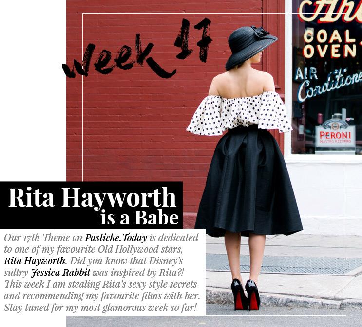 Week 17 - Rita Hayworth is a Babe  | August 2016