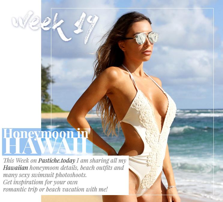 Week 19 - Honeymoon in Hawaii  | September 2016