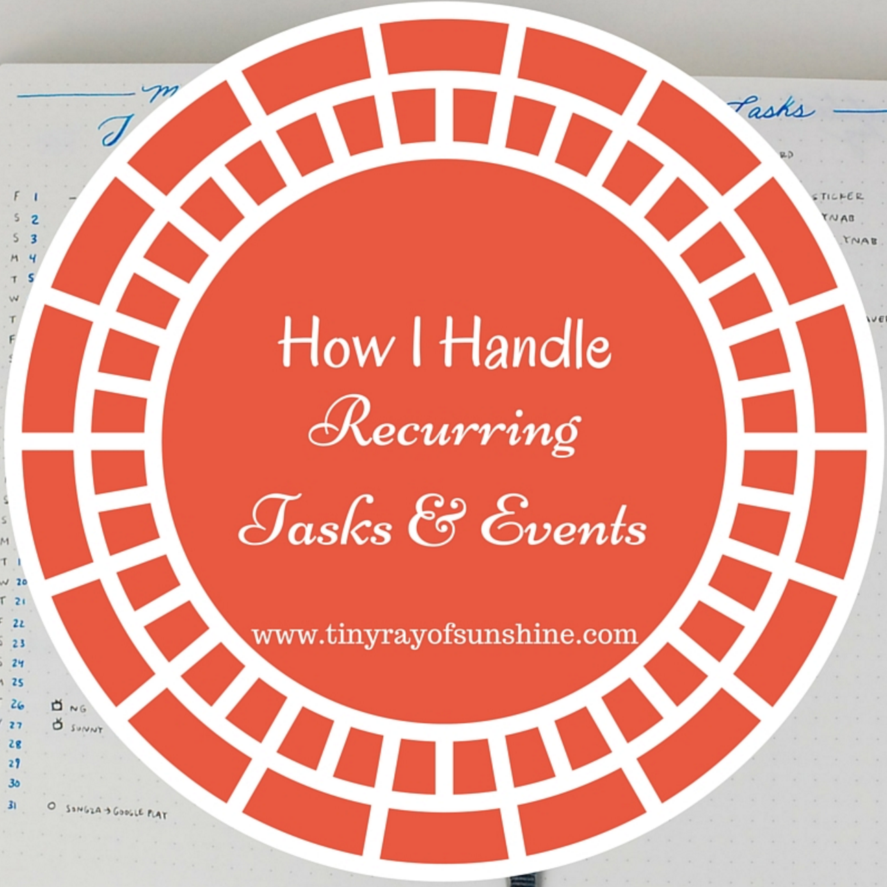 h ow I handle recurring tasks & events