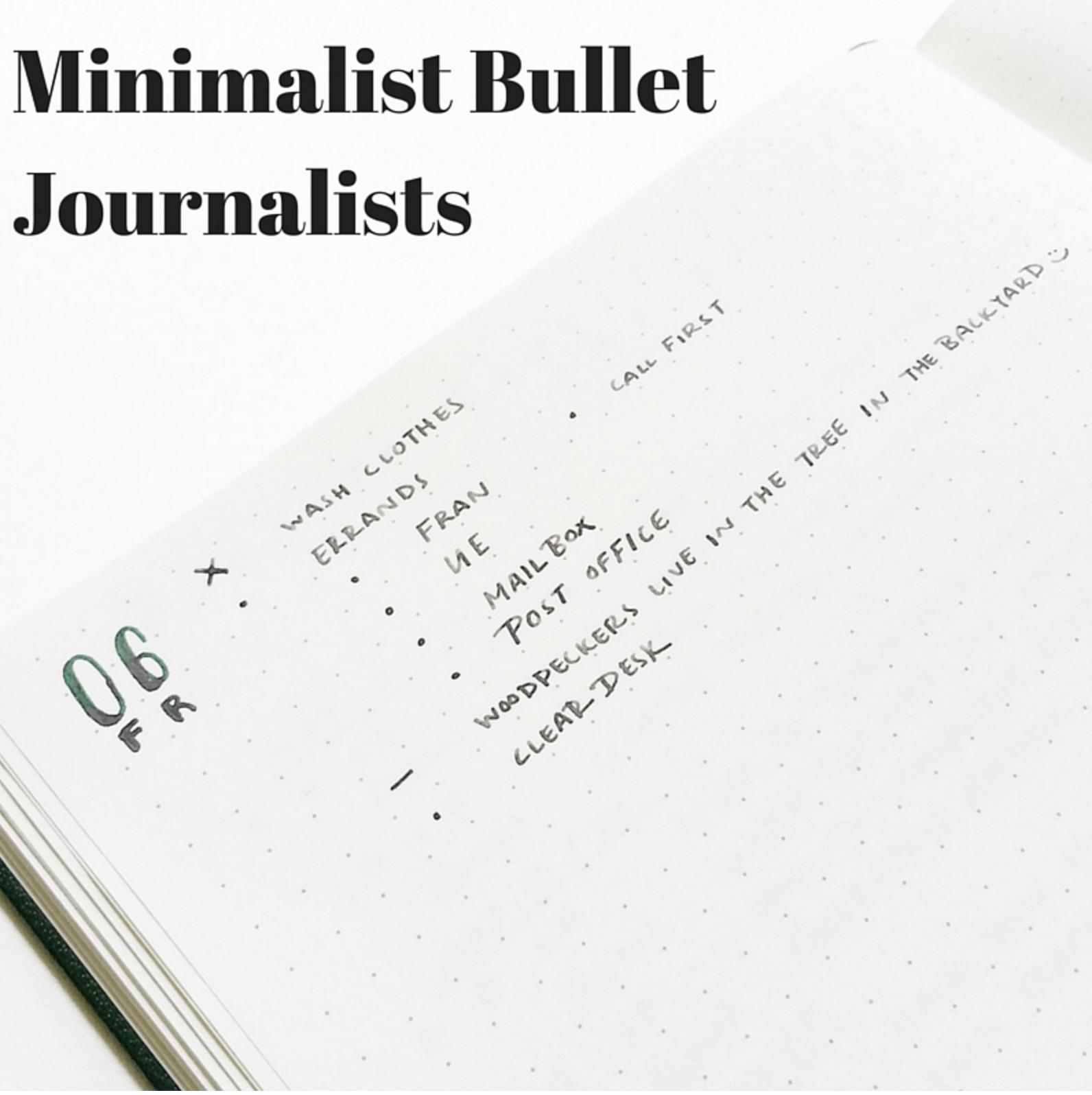 M  inimalist Bullet Journalists