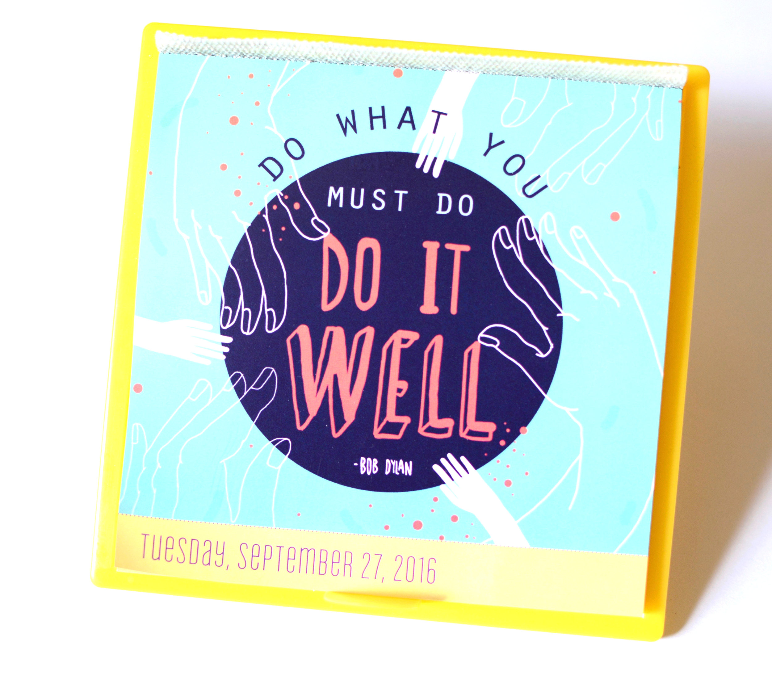 Today is going to be a great day desk calendar -2018