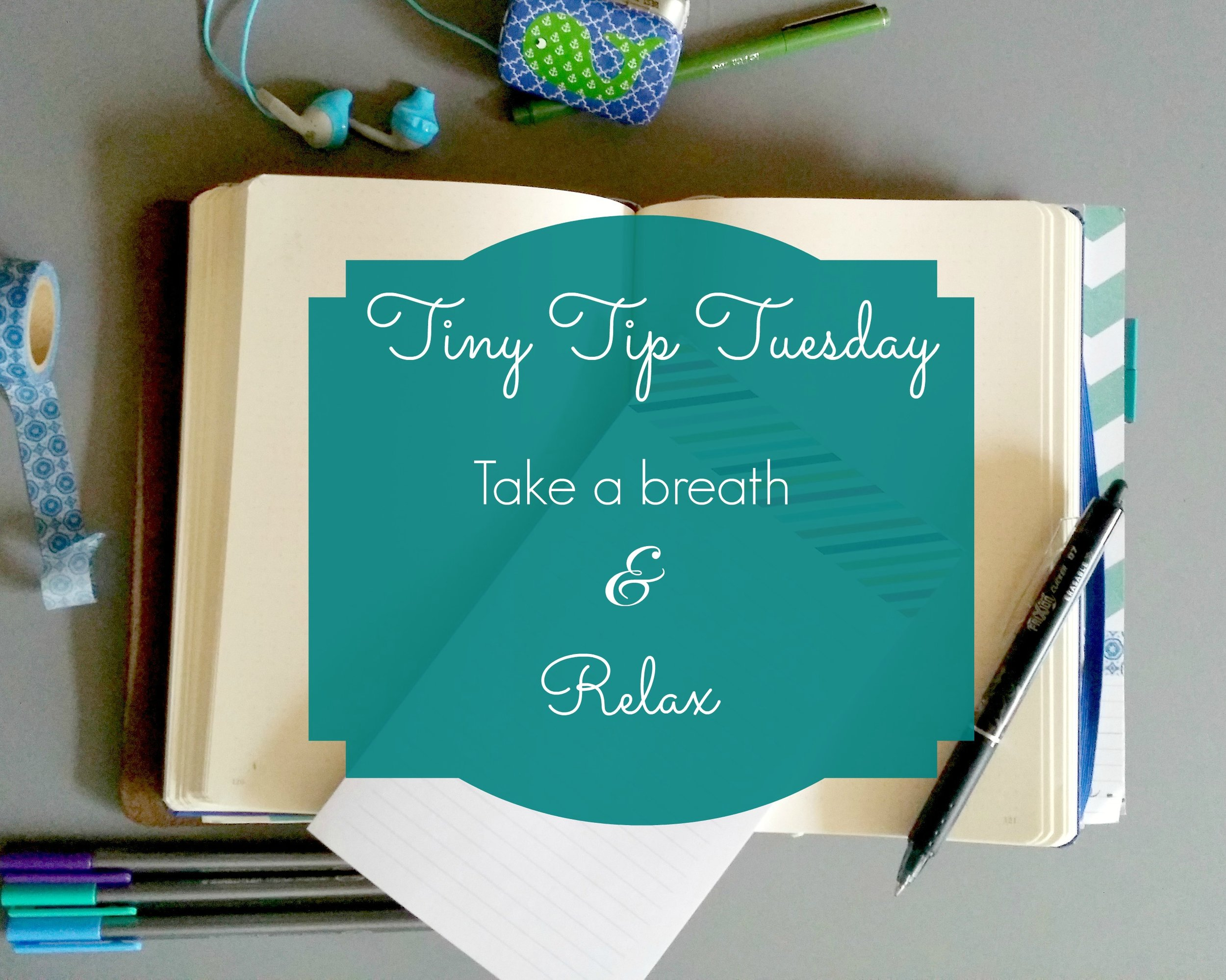 TTT Take a breath and Relax.jpg