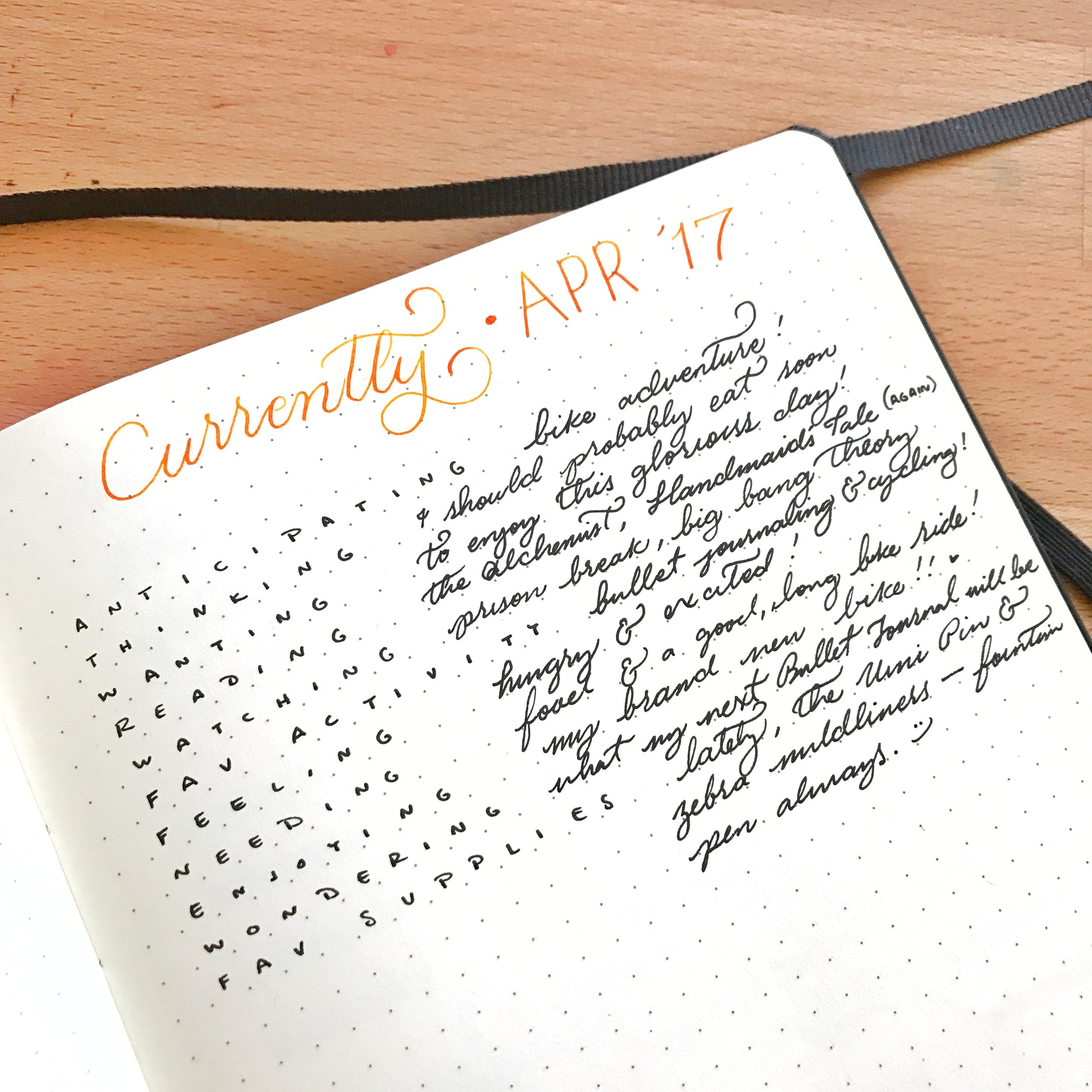 Adding a Currently Log to your Bullet Journal acts a snapshot of your life as it currently is.