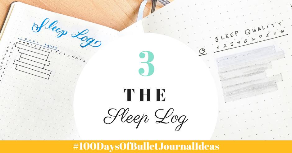 100 Days of Bullet Journal Ideas: The Sleep Log
