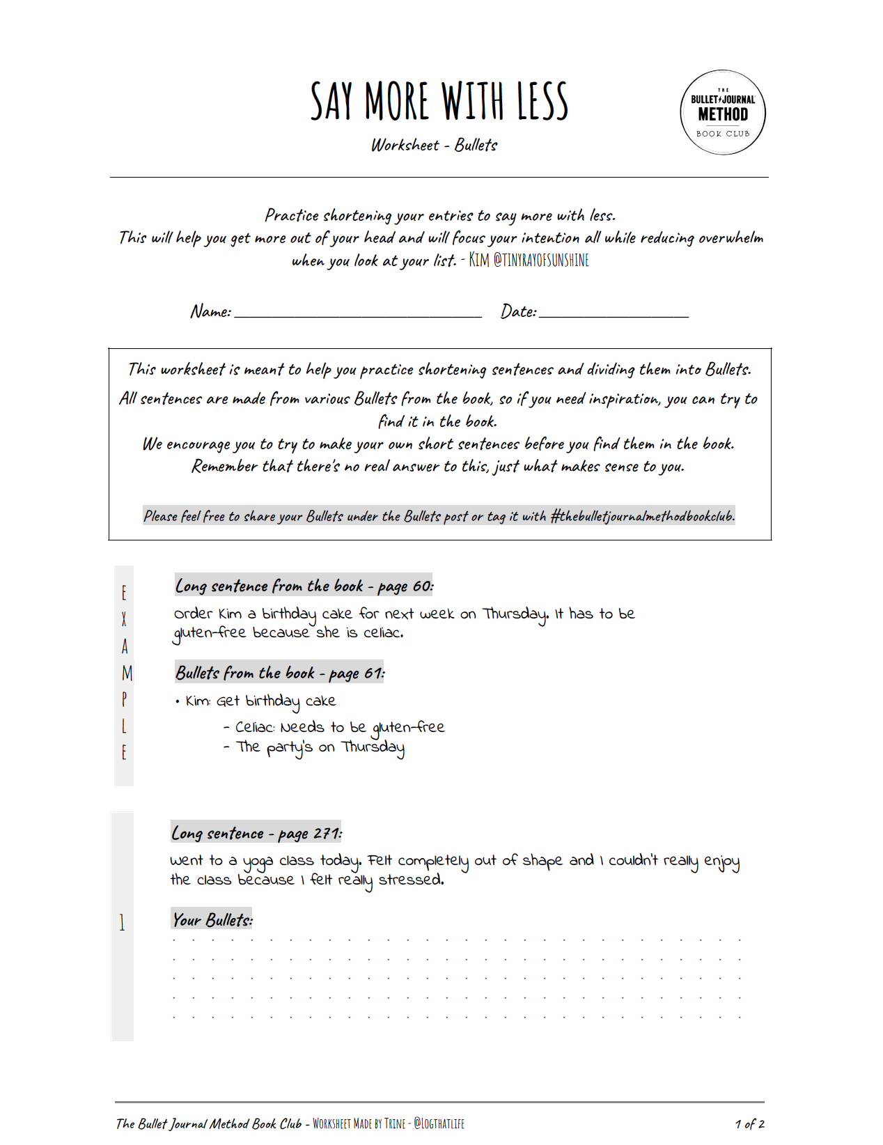 Say More With Less Worksheet - Designed to help you practice shortening your sentences, the Rapid Log way. Created by Trine.Download:- Letter size- A4 size