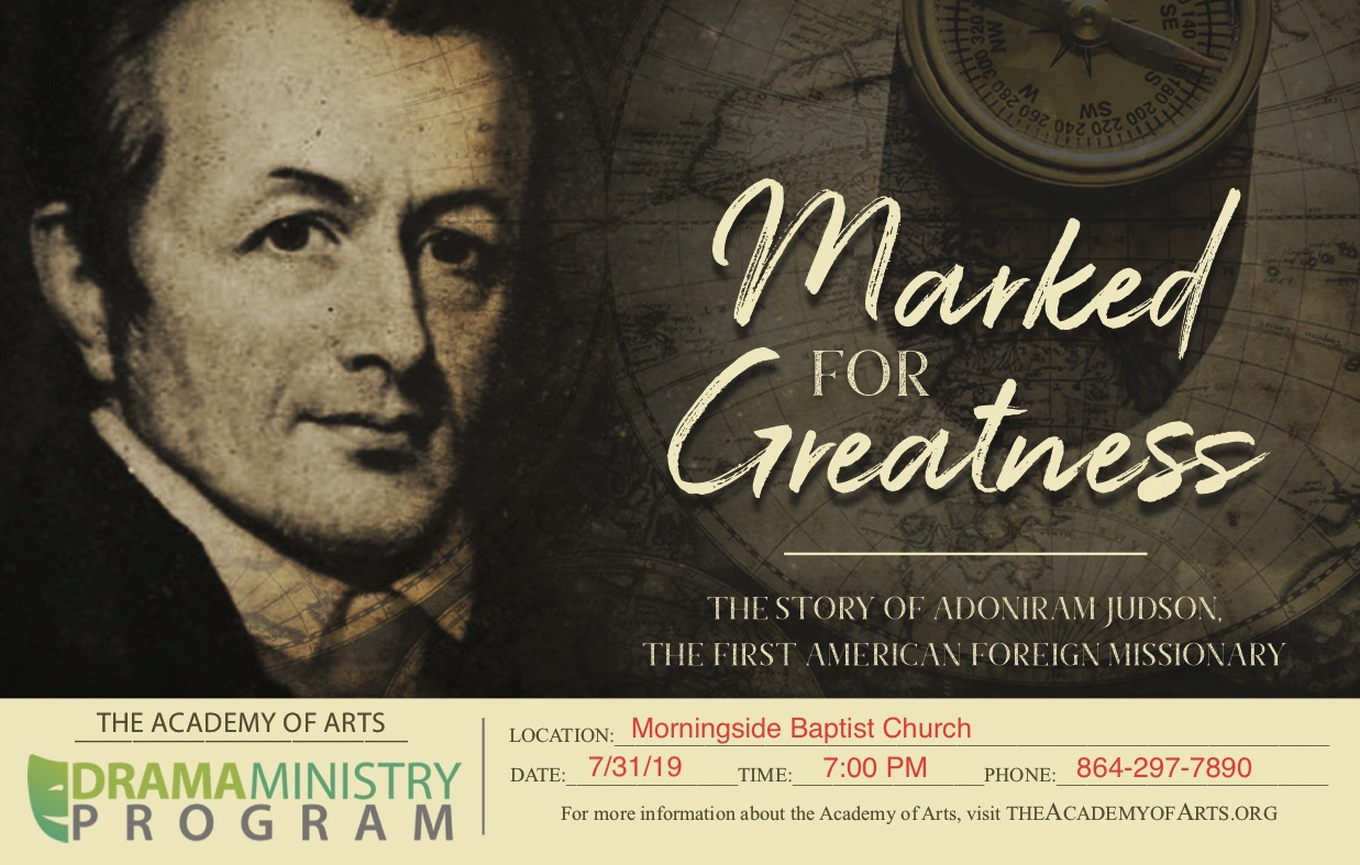 Morningside hosts Academy of Arts performing the story of Adoniram Judson Marked For Greatness.jpg