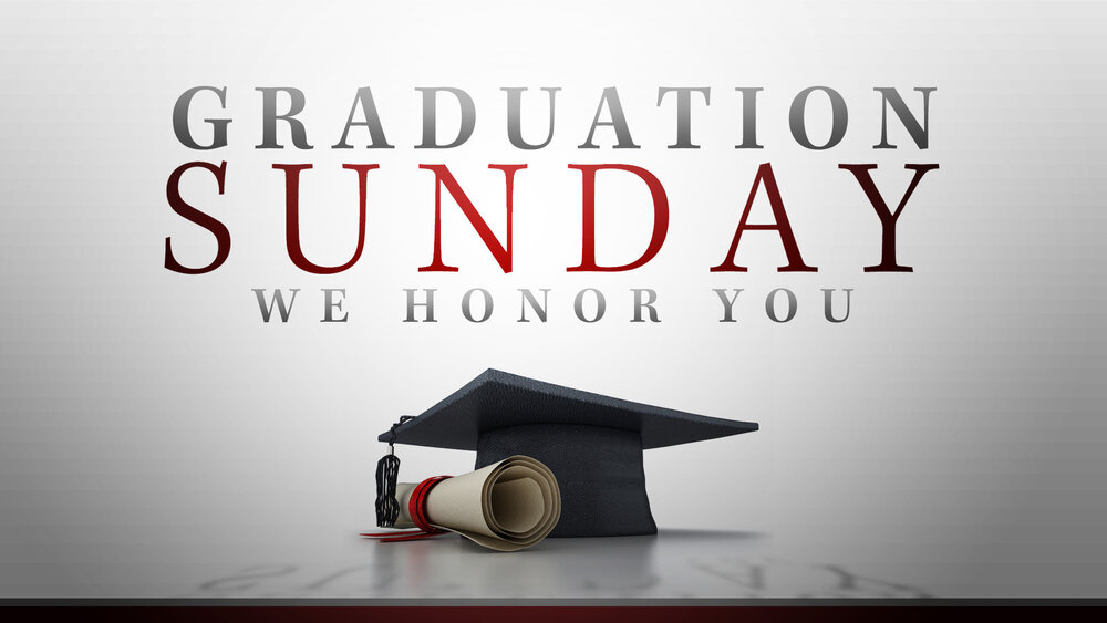 Graduation Sunday — Morningside Baptist Church: Greenville, SC