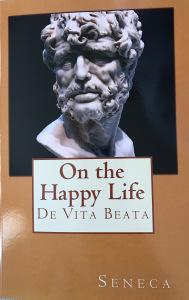 De Vita Beata By Seneca