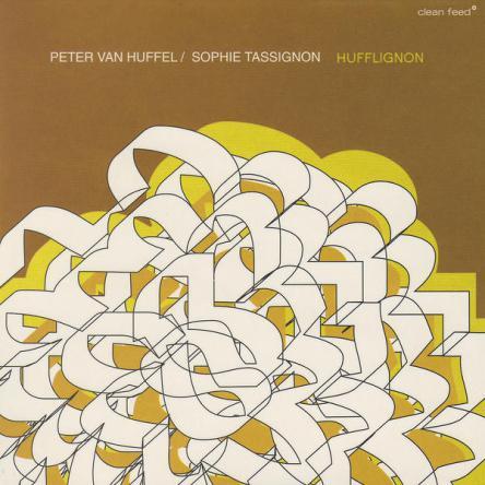 PETER VAN HUFFEL & SOPHIE TASSINGTON  HUFFLIGNON (2008)  BUY ON    AMAZON   I   iTUNES