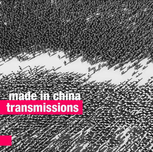 MADE IN CHINA  TRANSMISSIONS (2016)  BUY CD:    €14.00