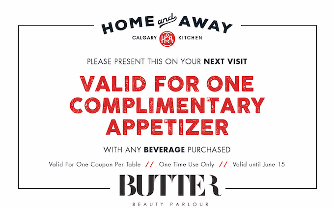 Home & Away Coupon Butter Beauty Parlour Calgary Loves Local