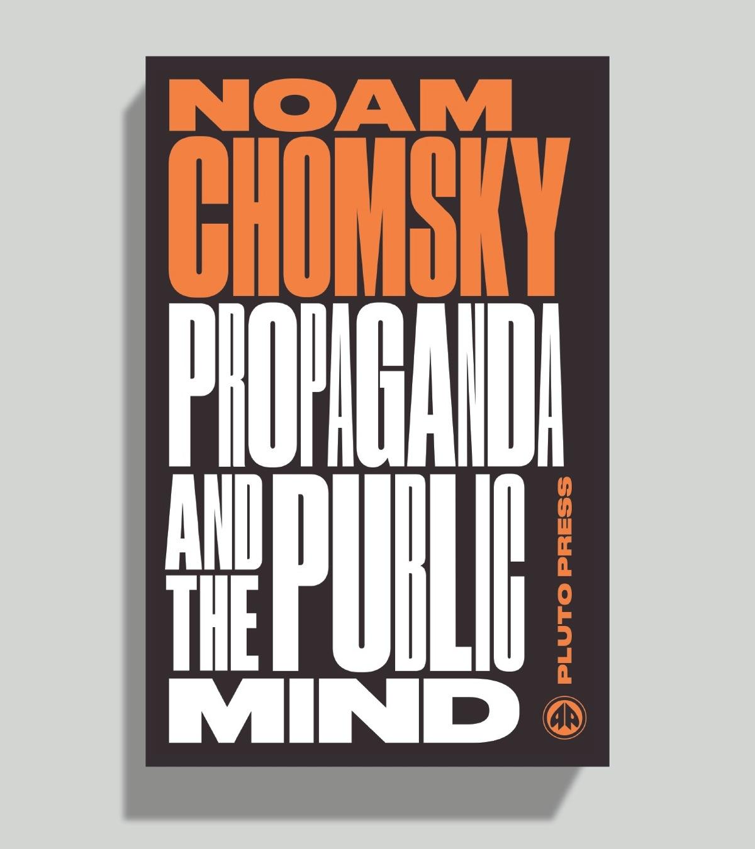 NoamChomskySeriesPropagandaForThePublicMind1200.jpg